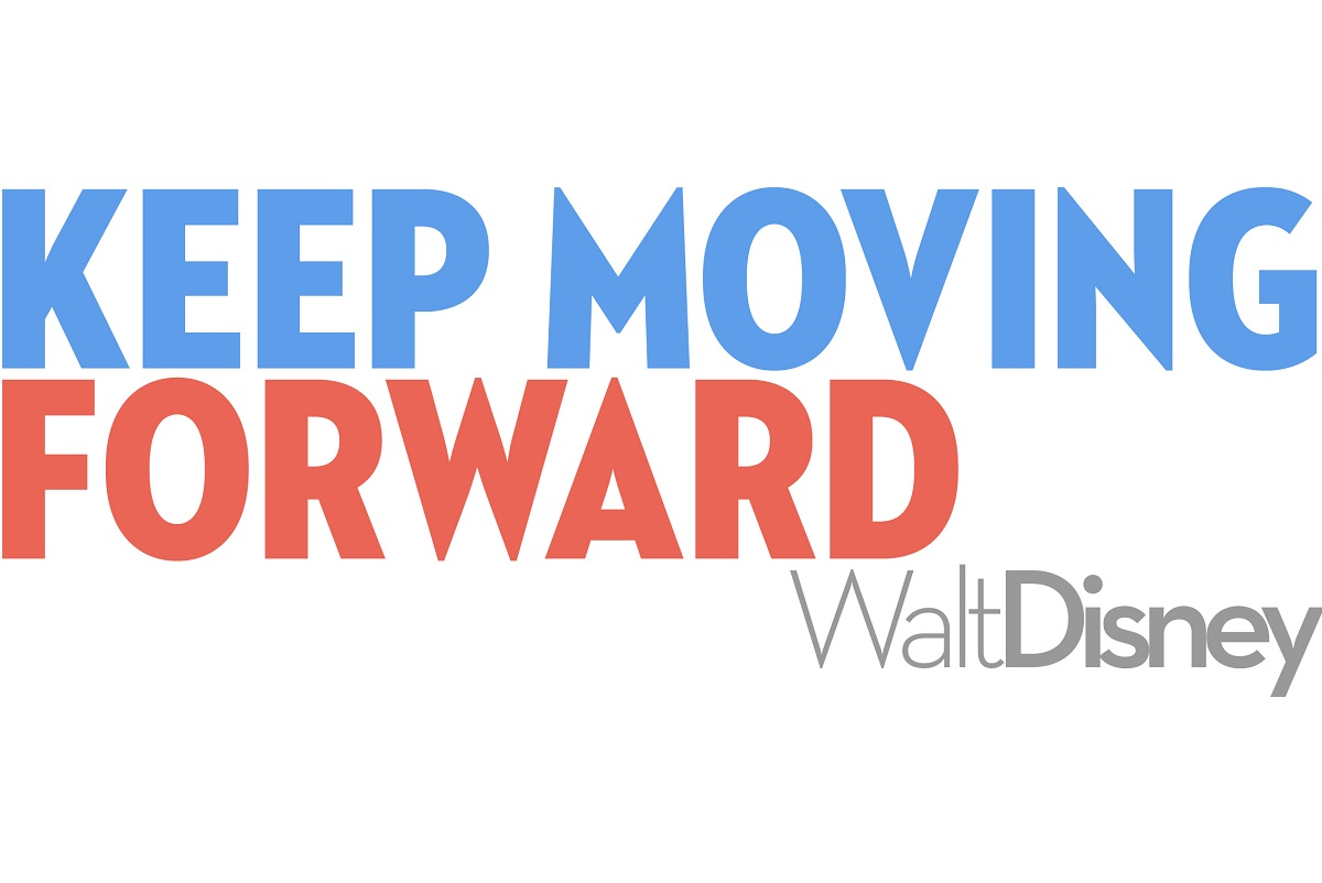 keep moving forward walt disney